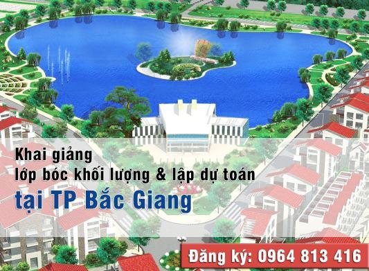 Khai giảng lớp Đo bóc khối lượng lập dự toán tại TP Bắc Giang